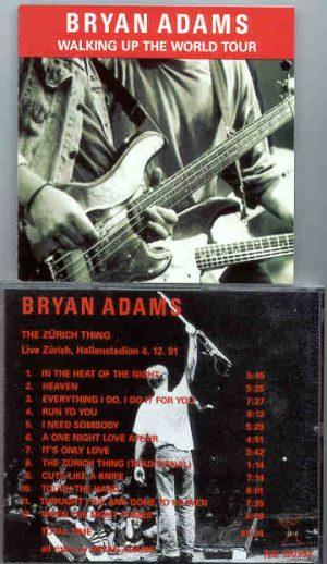 Bryan Adams - Walking Up The World Tour - The Zurich Thing ( Zurich , Hallenstadion , 4/12/1991 )