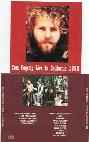 Creedence Clearwater Revival / John Fogerty - Live in California 1982 ( Tom Fogerty Live in San Francisco May 31st 1982 And Santa Clara , August 1982 )
