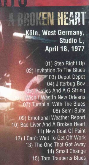 DVD Tom Waits - A Broken Heart ( Koln , West Germany , April 18th , 1977 )