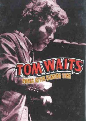 DVD Tom Waits - Songs After Closing Time ( Rare takes from various locations )