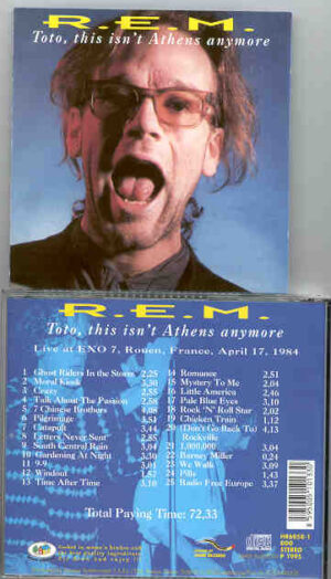R.E.M. - Toto , This Isn't Athens Anymore ( Rouen , France , April 17th , 1984 )