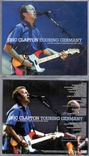 Eric Clapton - Touring Germany ( 3 cd set ) ( Hannover & Frankfurt , Germany , April 2nd & 8th , 2004 ) ( Slunky )
