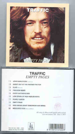 Traffic - Empty Pages  ( Oil Well ) ( Recorded LIVE in London , UK , June 5th , 1973 )