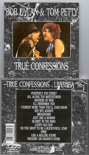 Tom Petty - True Confessions ( With Bob Dylan ) ( Swingin' Pig ) Live In USA 1986