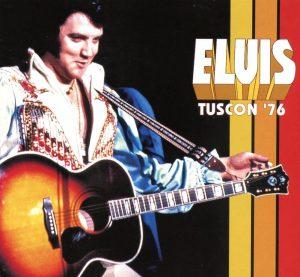 Elvis Presley - Tucson '76 ( Live in Arizona , June 1st , 1976 )