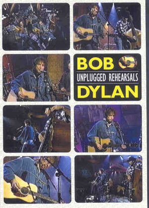 DVD Bob Dylan - Unplugged Rehearsals