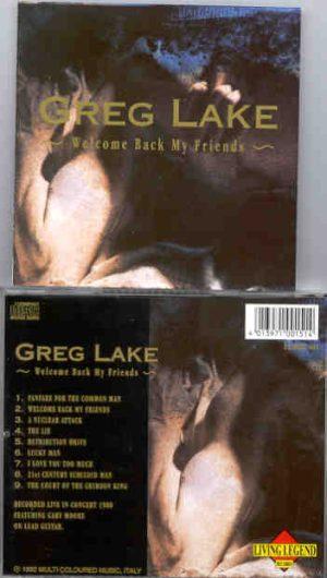 Emerson , Lake & Palmer - Welcome Back My Friends ( Greg Lake ) ( Living Legend )