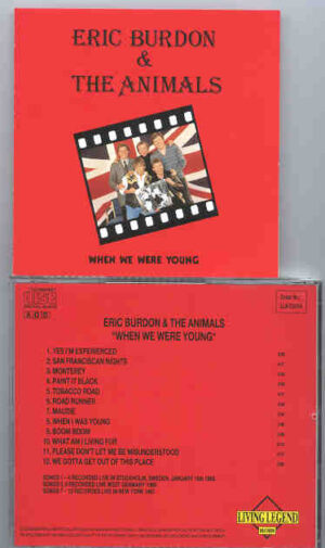 Eric Burdon and The Animals - When We Were Young ( Living Legend Recs. )
