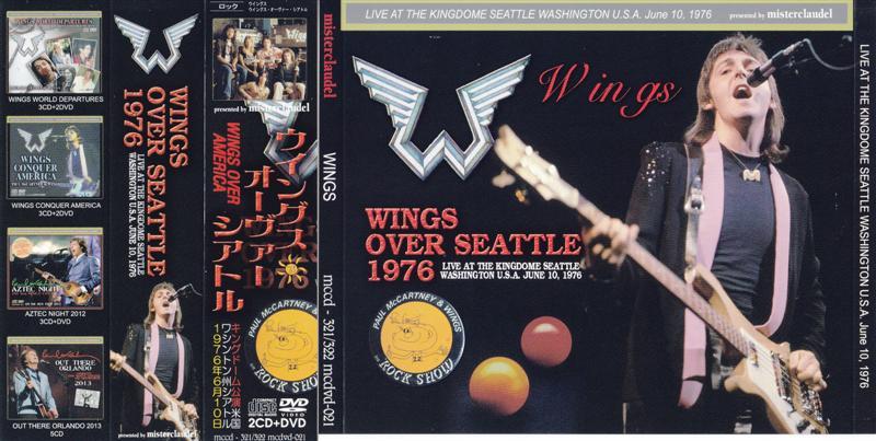 Paul McCartney - Wings Over Seattle ( 2 CD + 1 DVD Set ) ( Misterclaudel )  ( Seattle Kingdome , June 10th , 1976 )