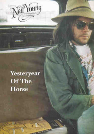 DVD Neil Young - Yesteryear Of The Horse ( Live 1976 Pro Shot )