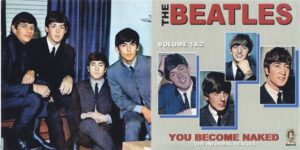 The Beatles - You Become Naked Vol 1 & 2 ( The Informal Beatles ) ( 2 CD!!!!! SET ) ( 2013 Medusa Records )