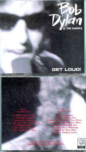 Bob Dylan & The Hawks – Get loud (2 CD)