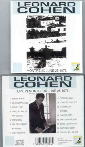 Leonard Cohen - Live In Montreaux , June 25th , 1976 ( Yellow Dog )