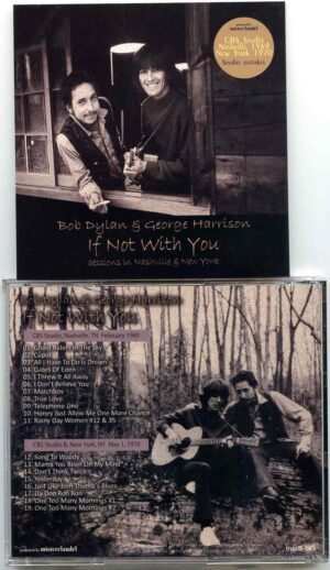If Not With You ( 1 CD ) ( Misterclaudel ) ( With Dylan at CBS Studio Nashville February 1969 & May 1st , 1970 )