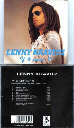 Lenny Kravitz - If 6 Were 9 ( Live in New York City , NY , USA , May 2nd , 1991 )
