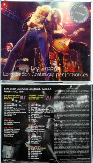 Led Zeppelin - Long Beach Continuous Performances ( 6 CD SET )( Wendy )( Long Beach Arena , CA , USA , March 11th & 12th , 1975 )