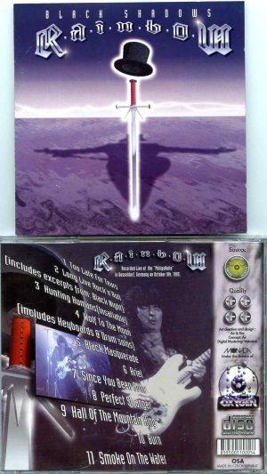 Rainbow - Bietigheim Bissingen 2016 ( 2 CD ) ( At Eestplatz Am Viaduct ,Bietigheim Bissingen , Germany June 18th , 2016 )  Picture  Tracks Black Shadows ( Live at The Phillipshalle , Dusseldorf , Germany , October 9th , 1995 )