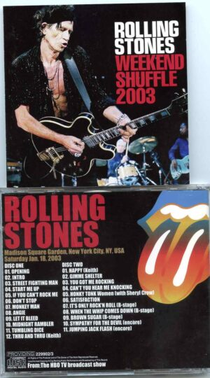 Rolling Stone - Weekend Shuffle 2003 ( 2 CD ) ( Madison Square Garden , New York City , USA , Saturday January 18th , 2003 )