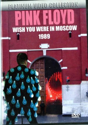 Pink Floyd - Wish You Were In Moscow 1989