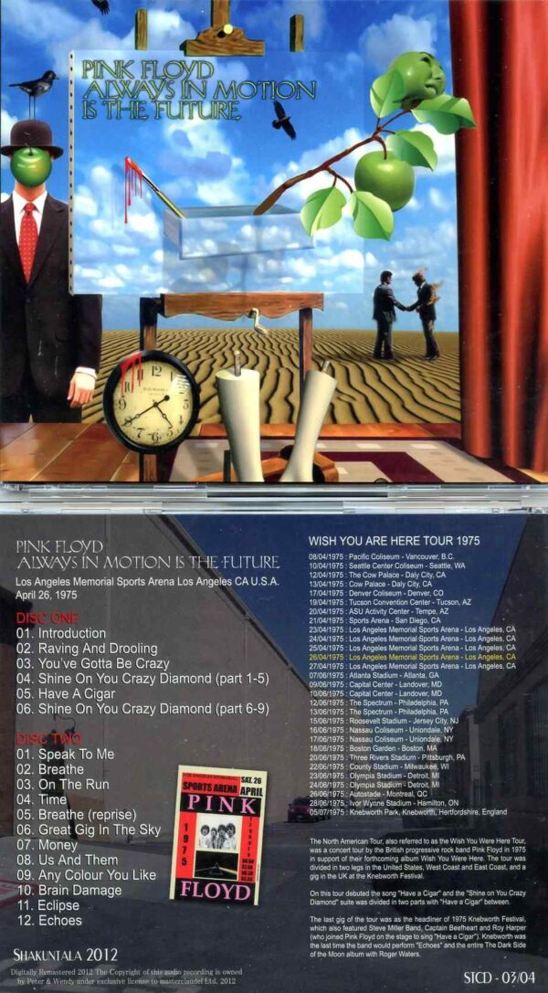 Pink Floyd - Always In Motion Is The Future ( 2 CD ) ( Shakuntala ) ( Los Angeles Memorial Sports Arena , LA , CA , USA , April 26th , 1975 )