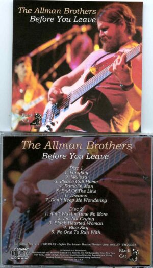 Allman Brothers- Before You Leave ( 2 cd set ) ( FM Broadcast of Beacon Theater , New York , USA , aired in 1988 )