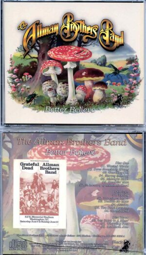 Allman Brothers- Better Believe ( 3 CD SET ) ( With Grateful Dead at RFK Stadium , Washington DC , USA , June 9th , 1973 )