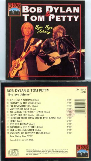 Tom Petty - Bye Bye Johnny   ( With Bob Dylan in New York 1986 )  (  ON STAGE RECORDS )