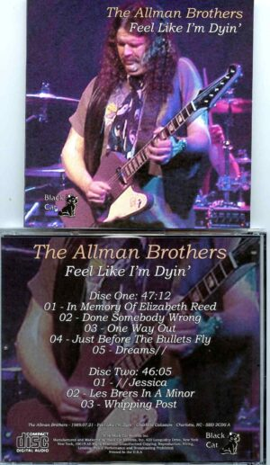 Allman Brothers- Feel Like I´m Dyin´( 2 CD SET ) ( Soundboard from Charlotte Coliseum , Charlotte , NC , USA , July 21st , 1989 )