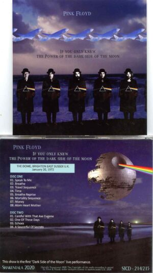 Pink Floyd - If You Knew The Power Of The Dark Side Of The Moon ( 2 CD ) ( Shakuntala ) ( The Dome , Brighton, UK , Jan 20th 1972 )