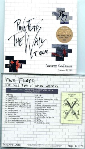 Pink Floyd - The Wall Tour At Nassau Coliseum  ( 2 CD ) ( Shakuntala ) ( Nassau Coliseum , Uniondale , New York , USA , Feb 28th , 1980 )