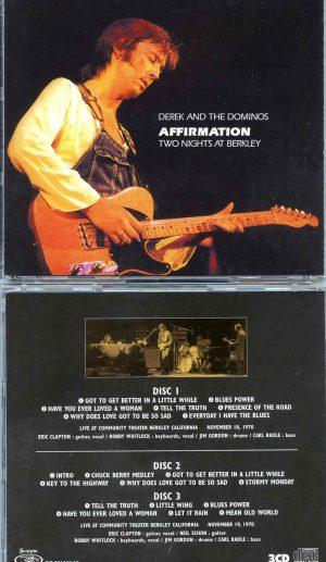 Affirmation ( 3 CD SET ) ( Derek & The Dominoes Two Nights At Berkley, CA, USA, Nov 18th & 19th, 1970 )