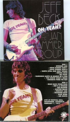 Oh Yeah ? ( 2 cd set ) ( With The Jan Hammer Group in Melbourne , Australia February 1st , 1977 )