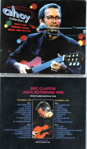 Eric Clapton - Ahoy Rotterdam ( 4 CD SET ) ( Pilgrim European Tour, Netherlands, November 3rd and 4th 1998 )