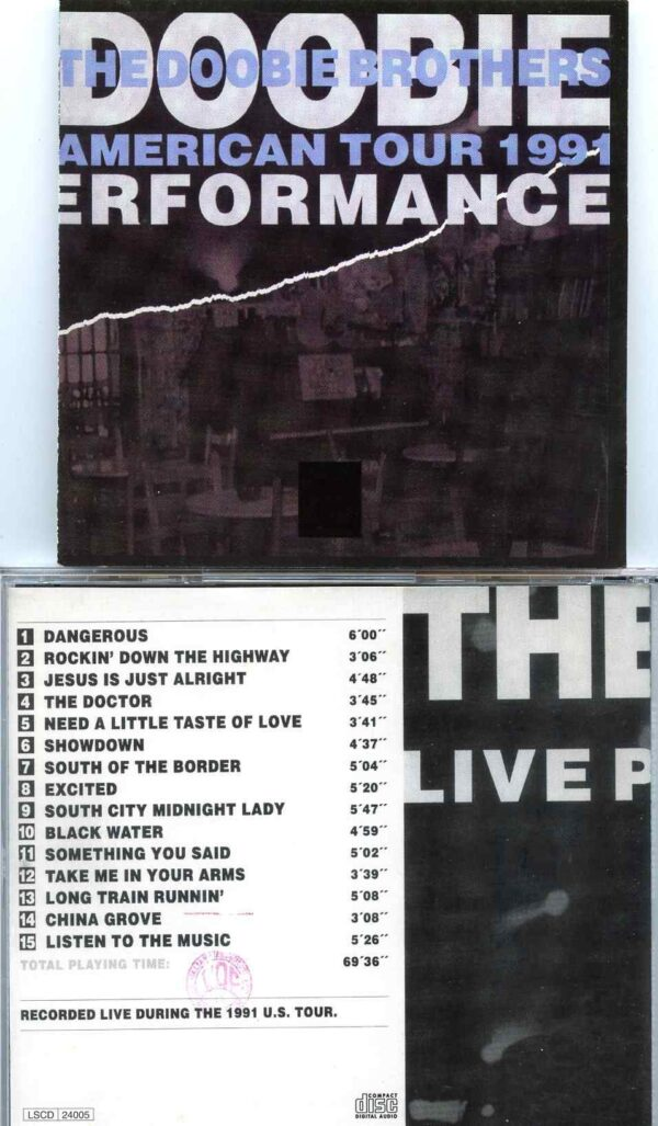 Doobie Brothers - American Tour 1991 ( Soundboard Tracks From the 1991 US Tour )