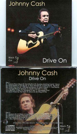 Johnny Cash - Drive On ( 2 CD SET ) ( Frank Irving Center, Austin, Texas, USA, December 8th, 1994 )