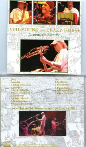 Neil Young - Greendale Electric ( 2 CD SET ) ( Chastain Park, Atlanta, Georgia, USA, June 11th, 2003 )
