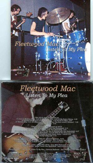 Fleetwood Mac - Listen to My Plea ( 2 CD SET ) ( Carousel Ballroom, San Francisco, California, June 9th, 1968 )