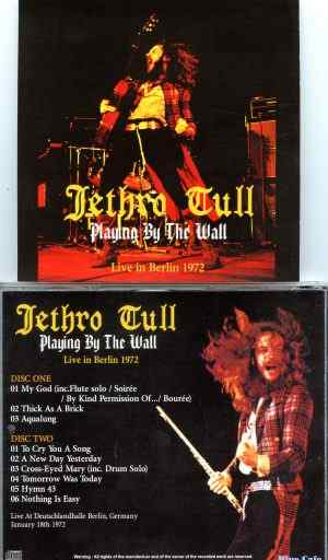 Jethro Tull - Playing By The Wall ( 2 CD SET ) ( Live at Deutschandhalle, Berlin, Germany, January 18th, 1972 )